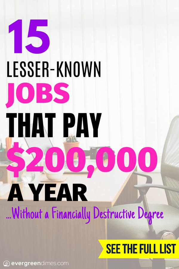 15 Lesser Known Jobs That Pay 200 000 A Year Without A Degree Good Paying Jobs Medical Jobs Job Career