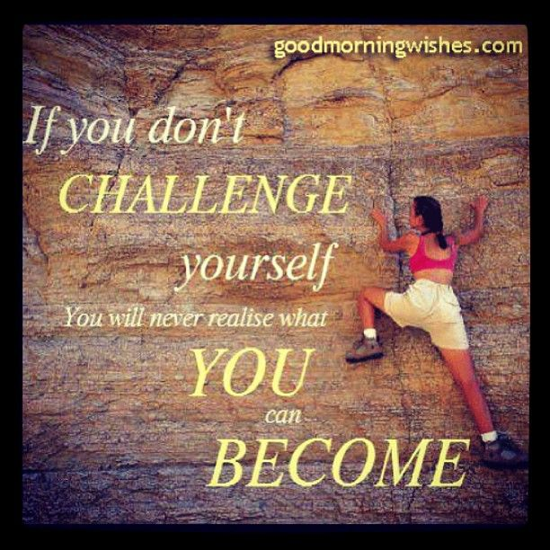 Challenge Sayings Pictures: #Challenge #quote