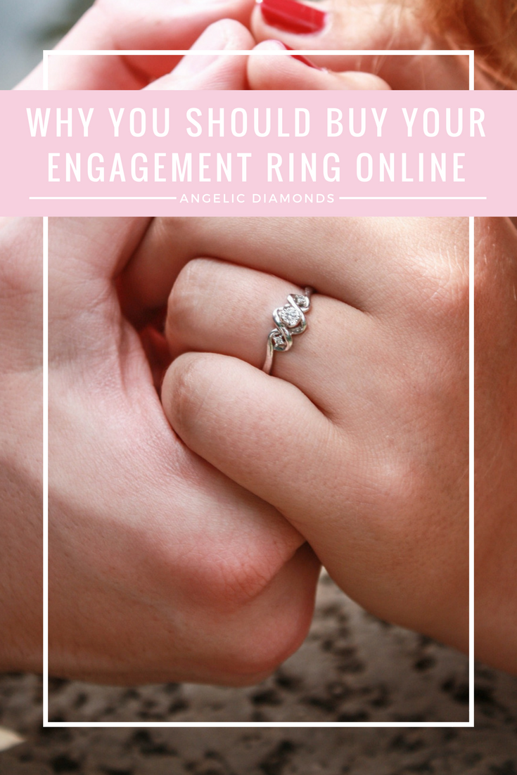 3 Reasons Why You Should Buy Your Engagement Ring Online | Buying ...