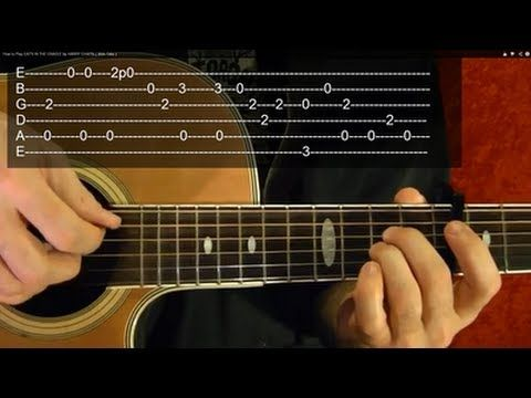 How To Play Cat S In The Cradle By Harry Chapin With Tabs