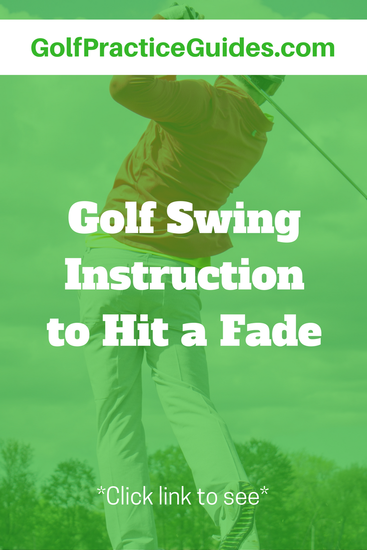 How To Hit A Fade In Golf Swing Instruction In 2020 Golf Tips Golf Lessons Golf Swing