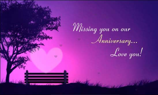 Missing You On Our Anniversary | Missing You On Our ...