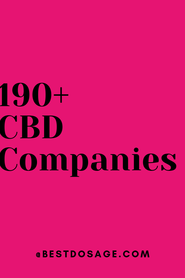 The Ultimate List Of CBD Companies: (190+ Reviewed in 2019