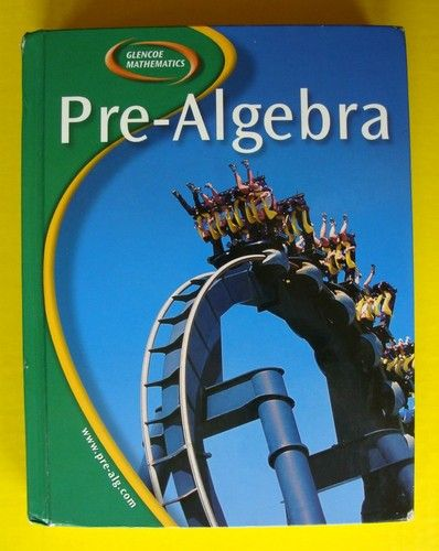 Glencoe Middle High School Mathematics 8 9 Pre Algebra Textbook Math