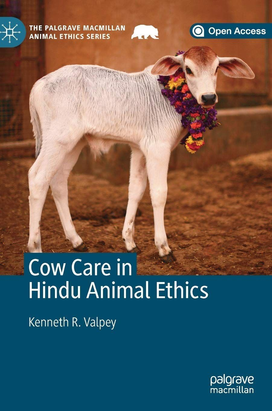 Cow Care in Hindu Animal Ethics New book available for