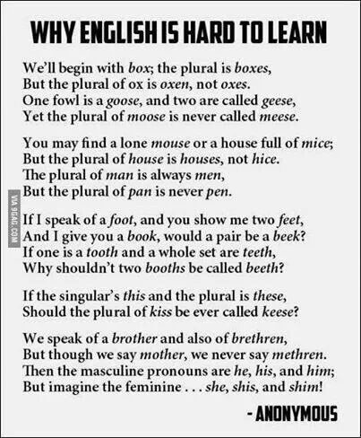 Please always, speak, use, write, and learn and properly spell (our language), the English language properly!!