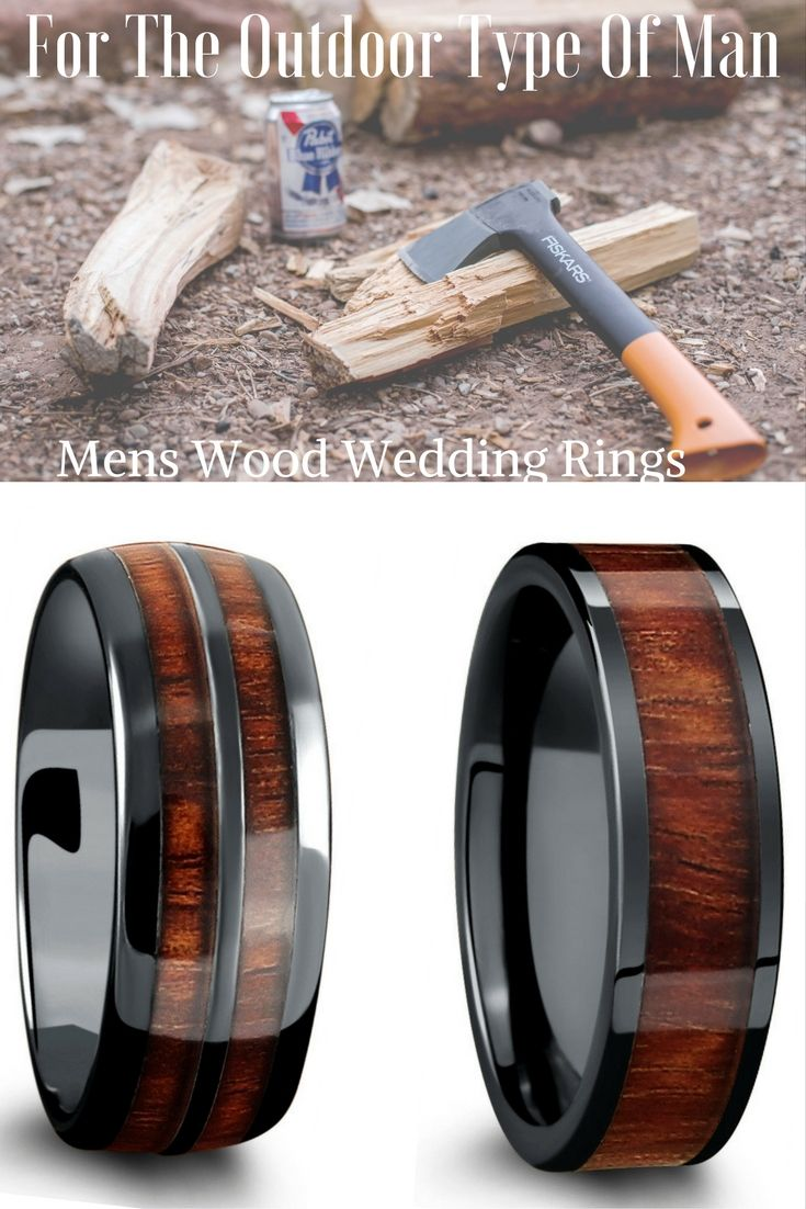 For the nature type of man Mens wood wedding rings made with 100