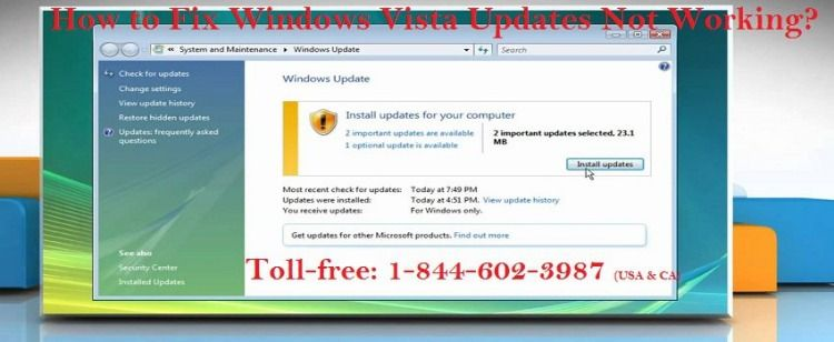 Call 1 844 602 3987 Fix Windows Vista Updates Not Working Issue