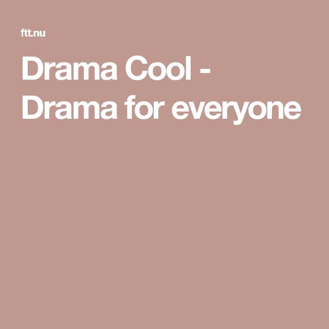 Drama Cool - Drama for everyone | Dramas in 2019 | Drama, Movies
