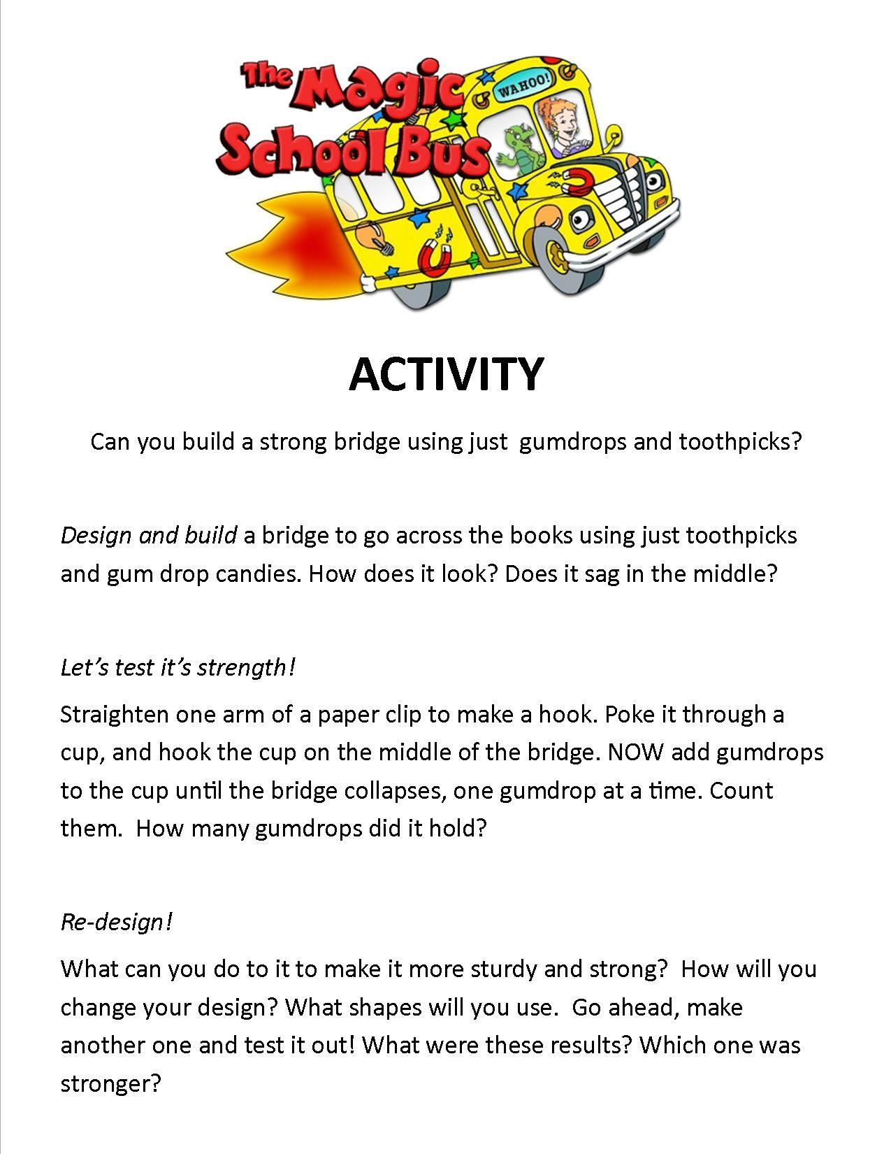 Gum Drop Bridges From Magic School Bus