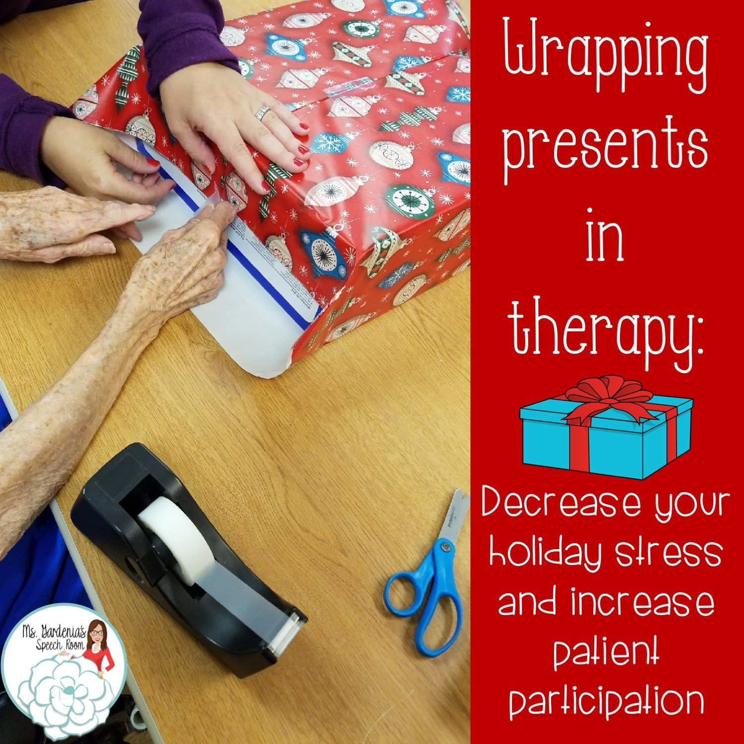 Functional Therapy Activities Wrapping Presents