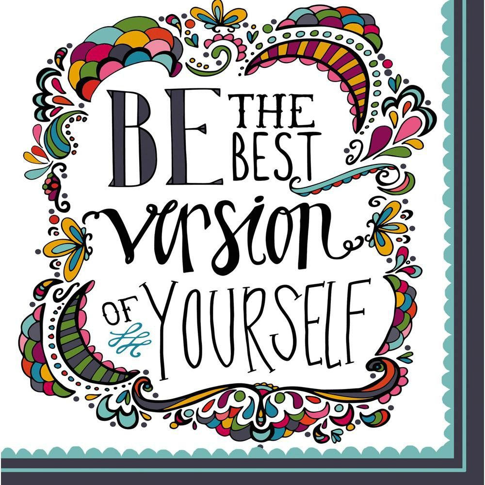 Cypress Home Be The Best Version Paper Lunch Napkin 20 Count In 2021 Quotes Positive Quotes Inspirational Quotes