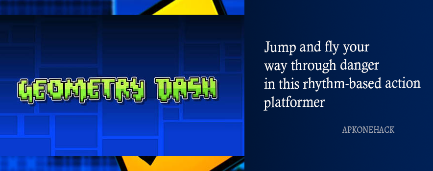 Geometry Dash Apk is an Arcade game for android Download latest