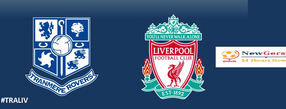Tranmere vs Liverpool LIVE Kickoff time, live stream, UK