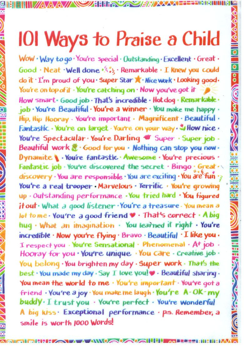 101 Ways to Praise a Child--I love this. It needs to happen more often