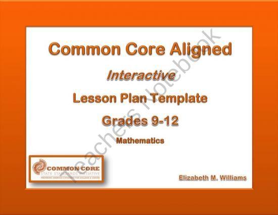 9th 12th Grades Common Core Interactive Math Lesson Plan Templates