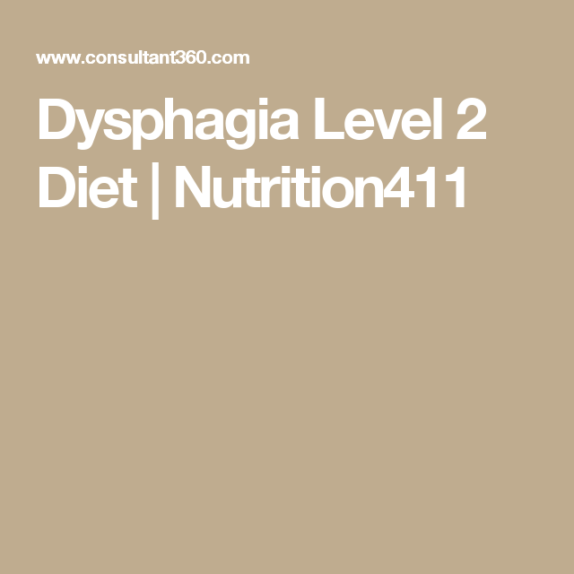 Dysphagia Level 2 Diet Nutrition411 Dysphagia Diet National Dysphagia Diet Dysphagia