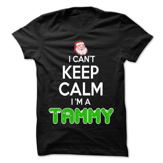 Keep Calm TAMMY... Christmas Time - 0399 Cool Name Shir - #tee style #tshirt template. TAKE IT => https://www.sunfrog.com/LifeStyle/Keep-Calm-TAMMY-Christmas-Time--0399-Cool-Name-Shirt-.html?68278