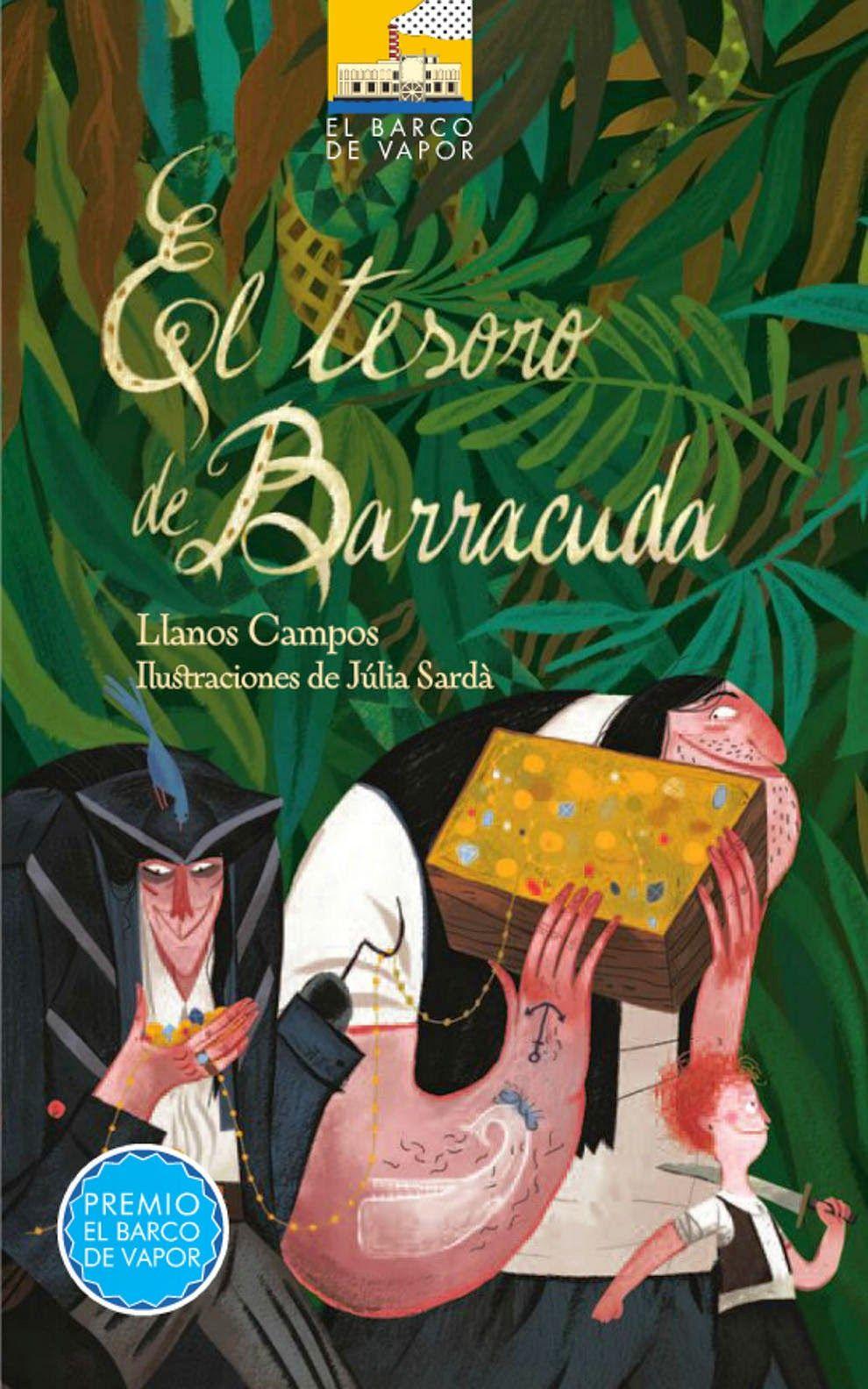 El tesoro de Barracuda es una historia de piratas con