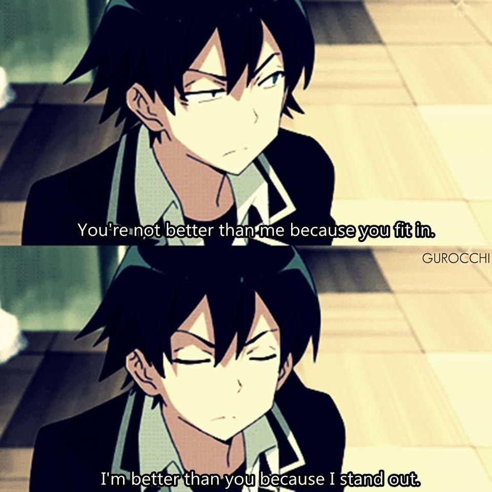 That S Our Hachiman Anime Oregairu Anime Quotes Anime Qoutes Manga Quotes