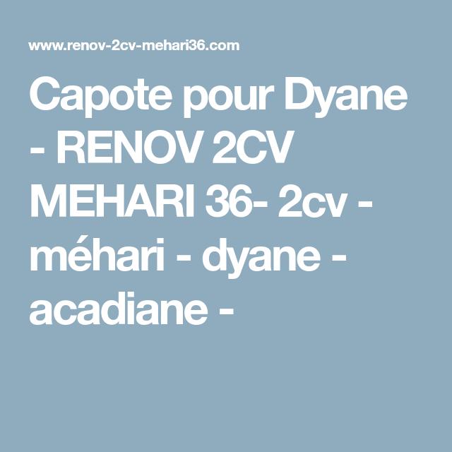 Capote Pour Dyane Renov 2cv Mehari 36 2cv Mehari Dyane Acadiane 2cv Mehari Voitures Anciennes