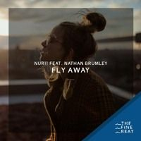NURII ft. Nathan Brumley - Fly Away [Exclusive] by The Fine Beat on SoundCloud