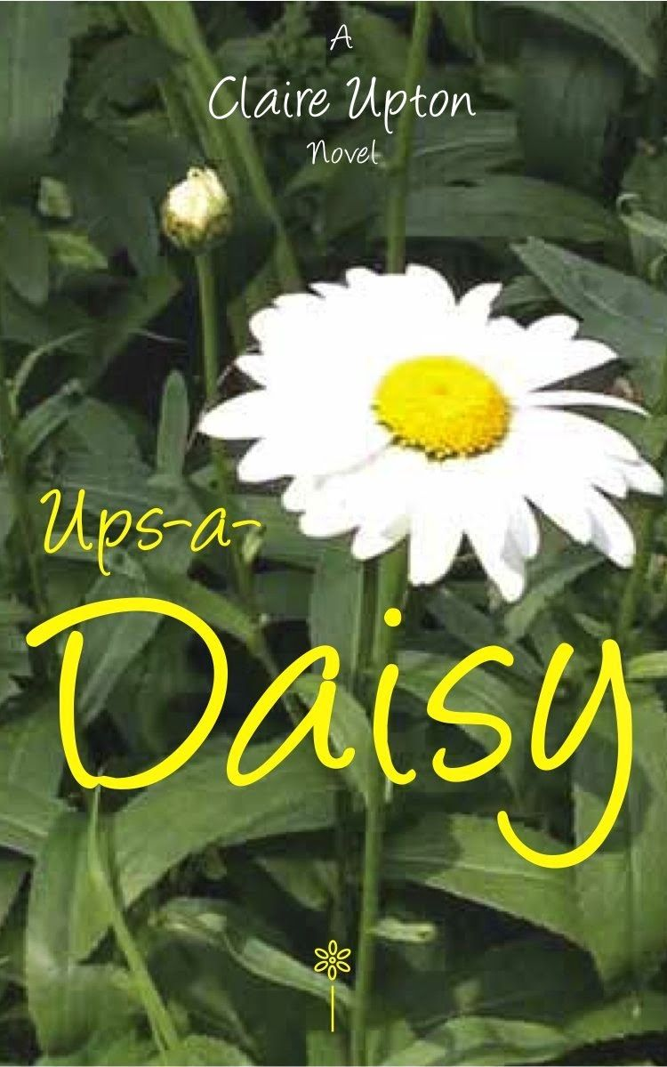 Undeniably Addicted to Books: Ups-a-Daisy by Claire Upton