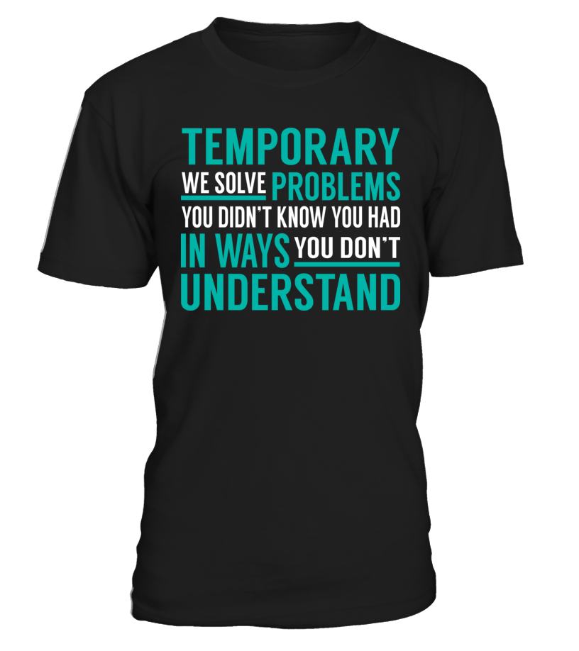 Temporary - We Solve Problem