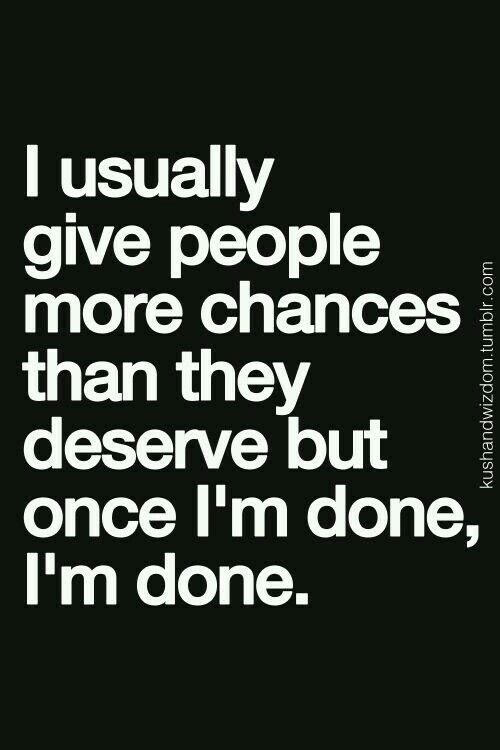 Im Done There Is No Looking Back So True Quotes