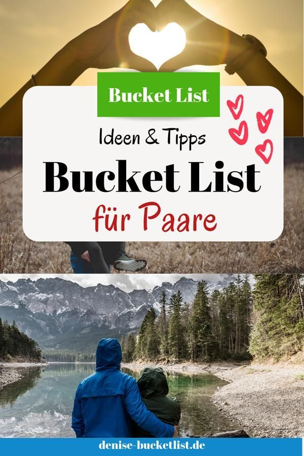 Bucket List für Paare – Ideen für spannende Erlebnisse zu Zweit