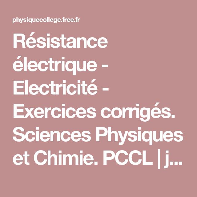 Résistance Exercices Électrique CorrigésSciences Electricité Électrique Electricité Résistance Exercices ukXOiPZT