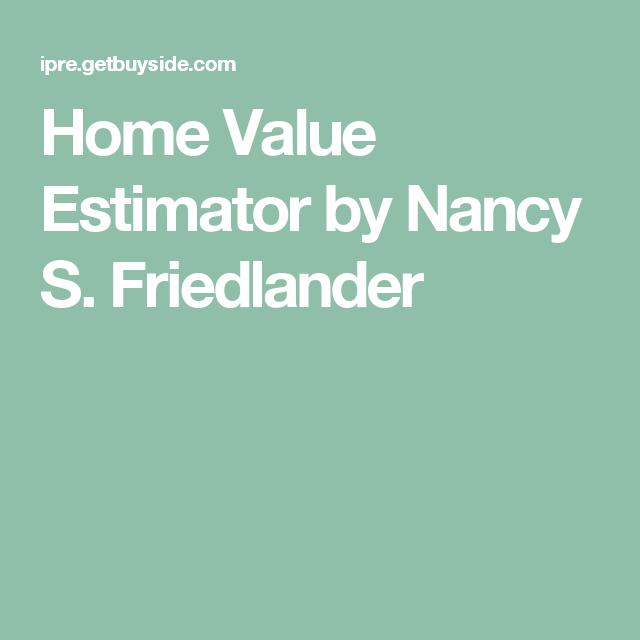 Home Value Estimator By Nancy S Friedlander Home Values Home Atlanta Homes