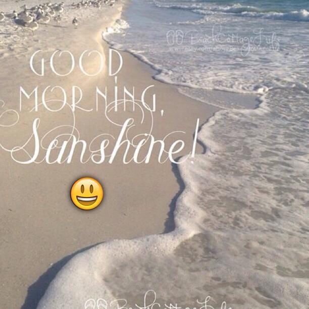 Good Morning Sunshine Good Morning Sunshine Quotes Good Morning Sunshine Good Morning Quotes