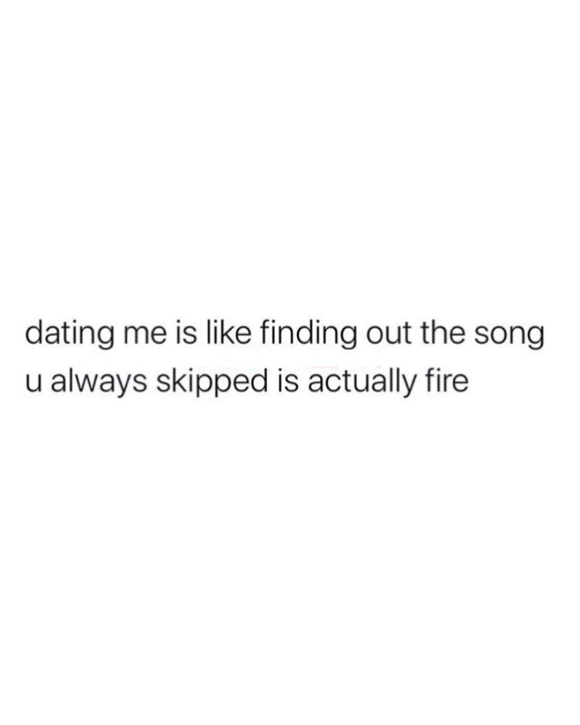 Songs Fire Relationships Single Crush Quote Dating Instagram Love Datin Twitter Funny Quotes For Instagram Crush Quotes Funny Single Quotes Funny