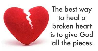 The best way to mend a broken heart so true