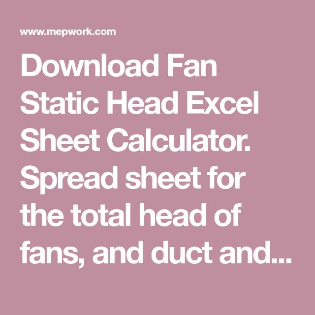 Download Fan Static Head Excel Sheet Calculator  Spread sheet for