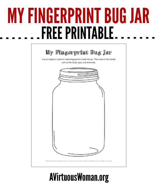 Enjoy My Free Printable Fingerprint Bug Jar Your Child Will Love This Simple But Fun Craft