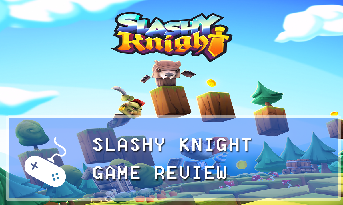 Slashy Knight Review Knight games, Game reviews, Games