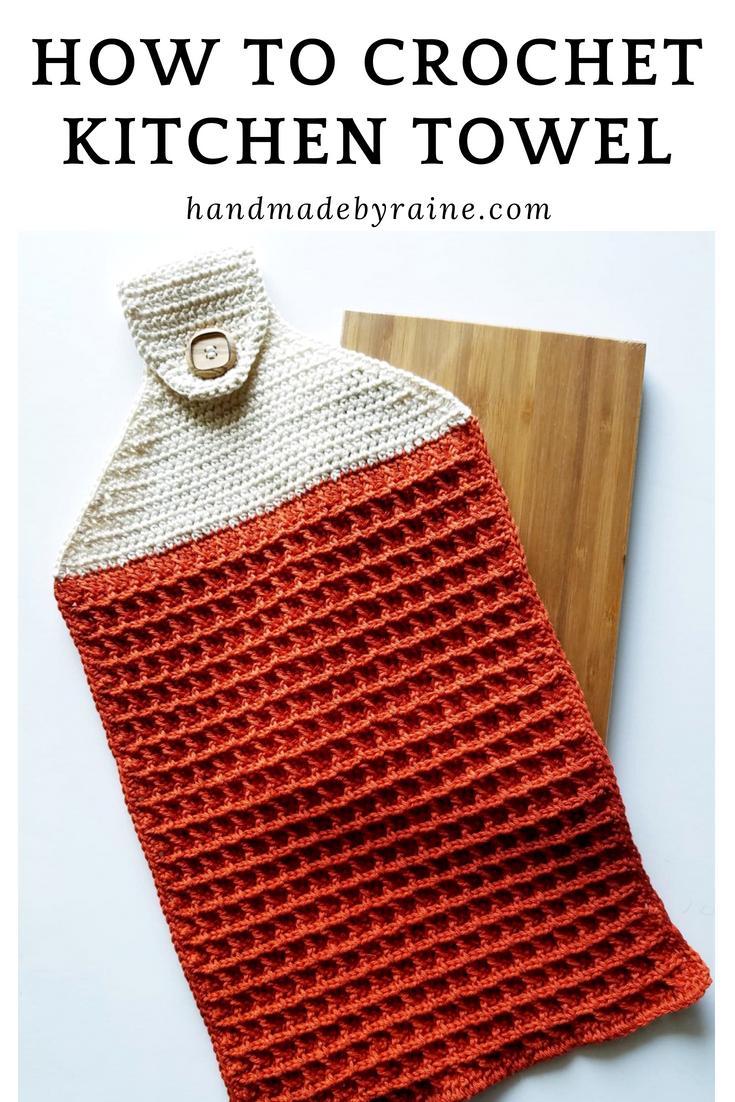 How To Crochet Kitchen Towel Handmadebyraine Crochet Kitchen Towels Crochet Kitchen Crochet Dish Towels