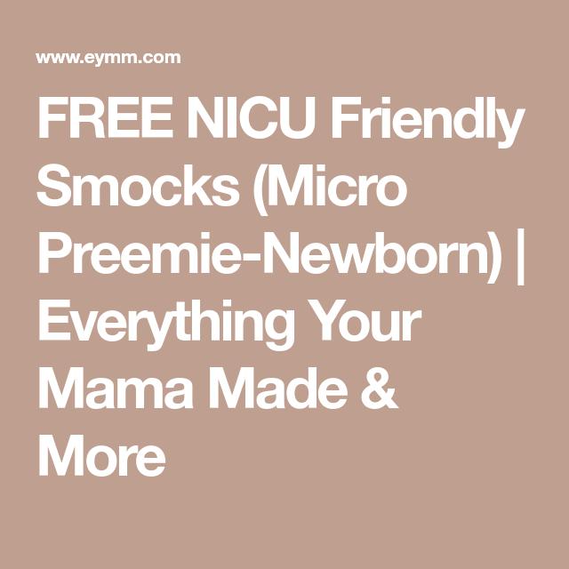 FREE NICU Friendly Smocks (Micro Preemie-Newborn) | NICU smock,bibs ...
