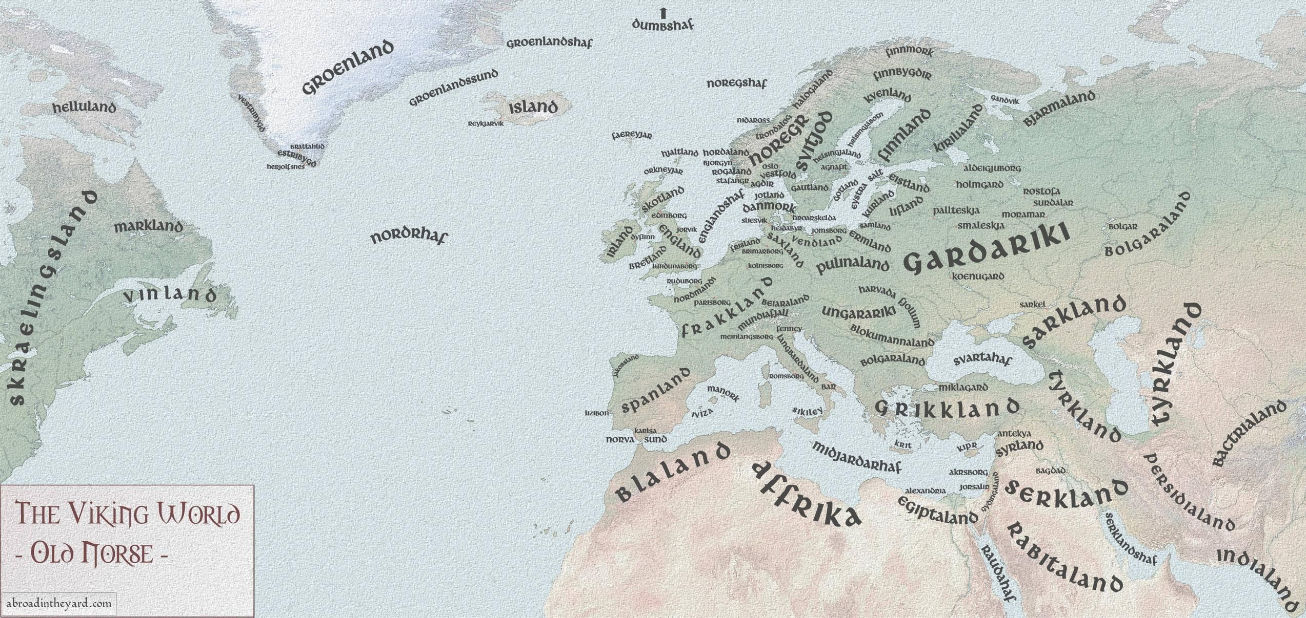 The Viking World in Old Norse by abroadintheyard #map #europe #vikings