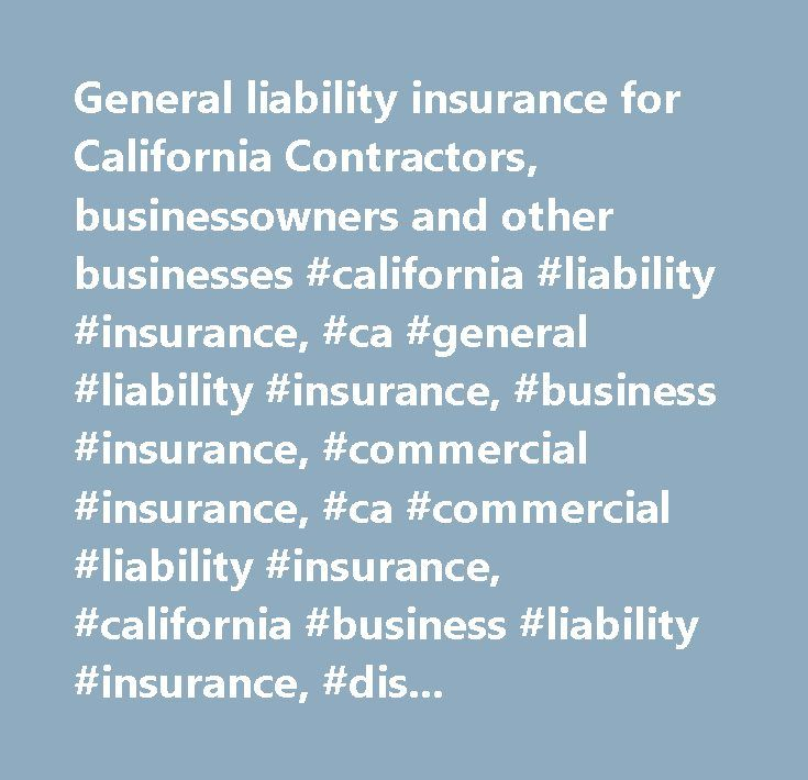 General liability insurance for California Contractors - liability document