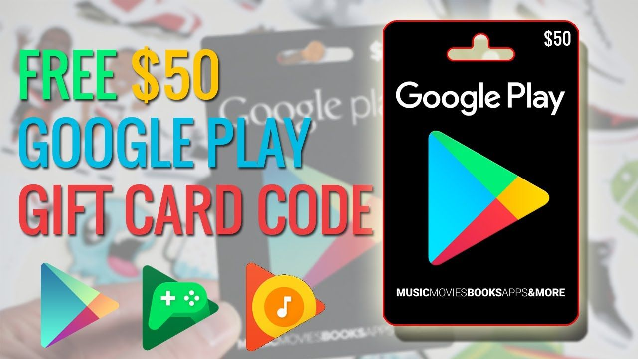 Free 50 Google Play Gift Card Code With Images Google Play
