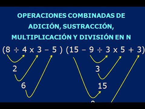 Operaciones Combinadas De Suma Resta Multiplicacion Y Division De Numeros Naturales Numeros Naturales Operaciones Combinadas Primaria Multiplicacion