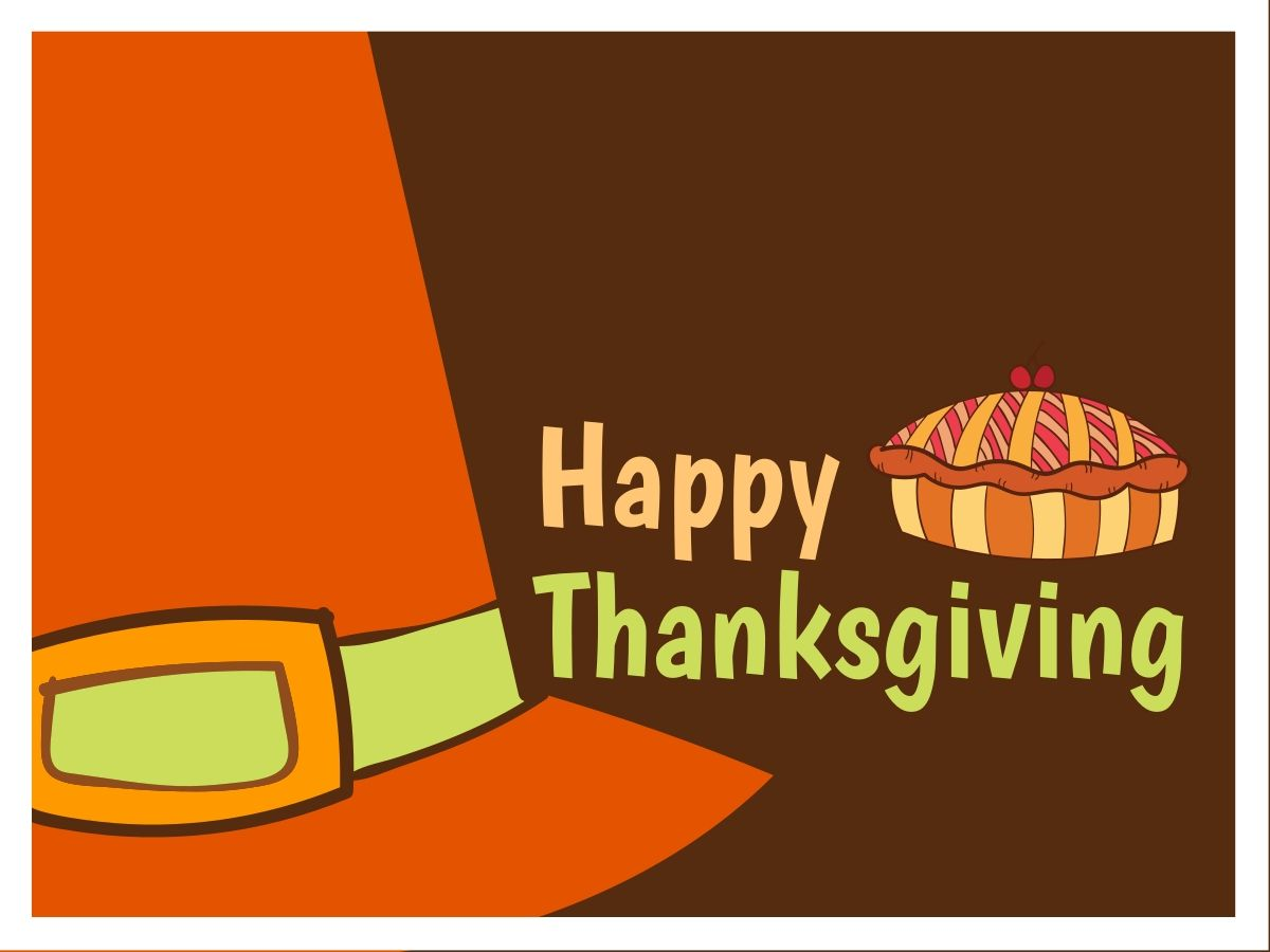 Orange Hat And Homemade Bake On An Editable Thanksgiving Card Template For A Facebook Post Happy Thanksgiving Greetings Happy Thanksgiving Thanksgiving Cards