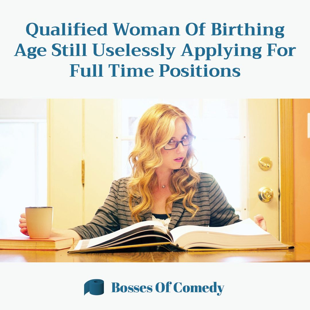 Highly qualified women of birthing age are having trouble