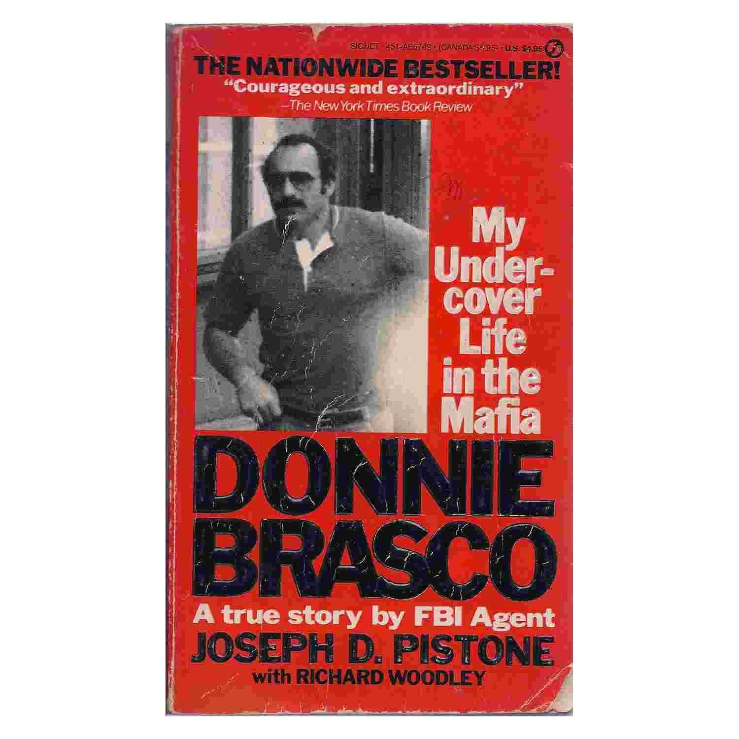 an analysis of the book of donnie brasco An fbi undercover agent infiltrates the mob and finds himself identifying more with the mafia life, at the expense of his regular one.