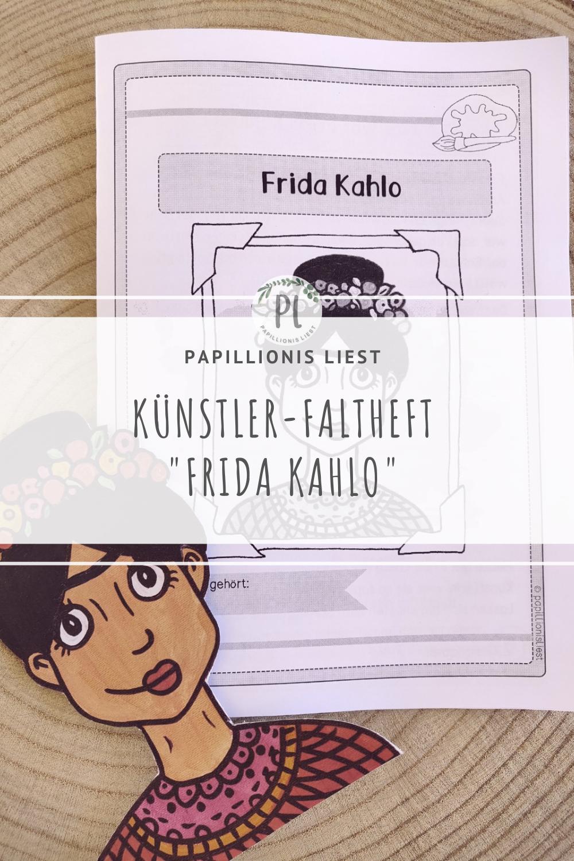 Kunstler Faltheft Frida Kahlo Unterrichtsmaterial Im Fach Kunst Kunstler Grundschule Kunst Grundschule Kunstunterricht Grundschule