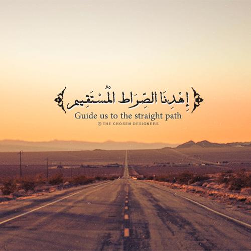 اه د ن ا الص ر اط ال م س ت ق يم Quran Quotes Verses Quran Verses Islam Facts