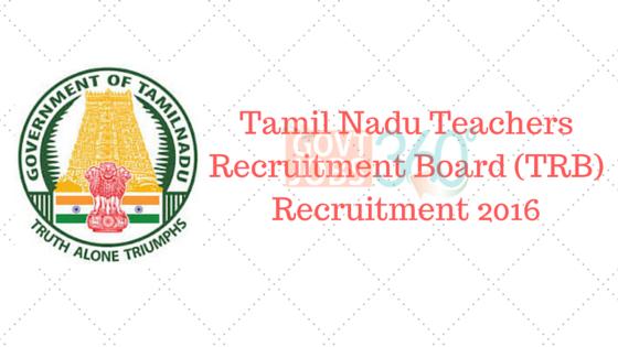 Tamil Nadu Teachers Recruitment Board (TRB) Recruitment 2016